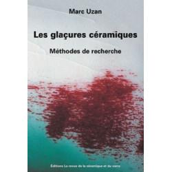 LES GLACURES CERAMIQUES-MARC UZAN