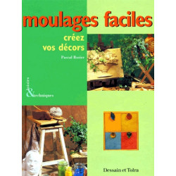 MOULAGES FACILES-CREEZ VOS DECORS -PASCA