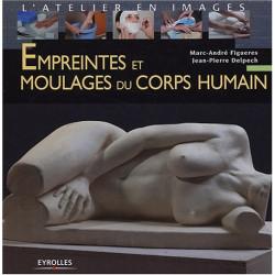 EMPREINTES ET MOULAGES DU CORPS HUMAIN