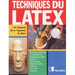 TECHNIQUES DU LATEX - EYROLLES