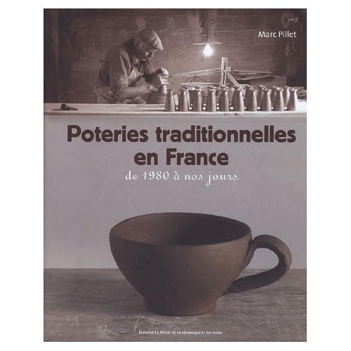 Photo POTERIES TRADITIONNELLES EN FRANCE - achat livres-poterie-et-ceramique en ligne avec Cigale et Fourmi