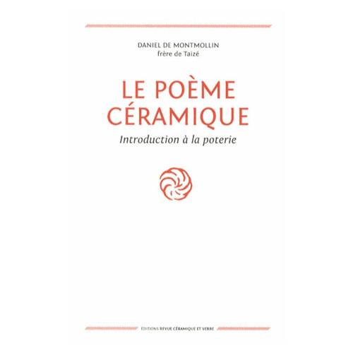 Photo LE POEME CERAMIQUE 2011- DANIEL DE MONTMOLLIN - achat livres-sur-l-email-ceramique en ligne avec Cigale et Fourmi