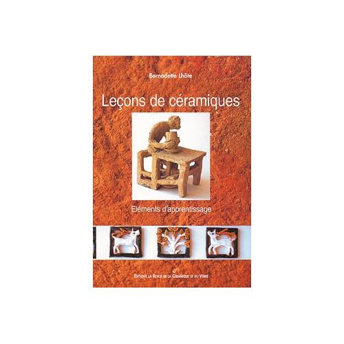 Photo LECONS DE CERAMIQUE - BERNADETTE LHOTE - achat livres-sur-le-travail-de-la-terre en ligne avec Cigale et Fourmi