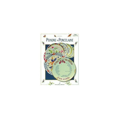 Photo PEINDRE LA PORCELAINE-LE TOUR DU MONDE - achat livres-peinture-sur-porcelaine en ligne avec Cigale et Fourmi