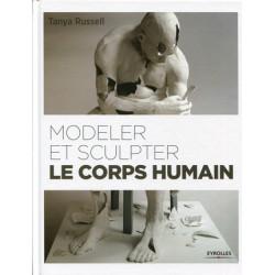 MODELER ET SCULPTER LE CORPS HUMAIN