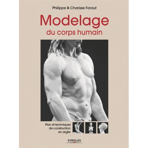 Photo MODELAGE DU CORPS HUMAIN - achat livres-sculpture en ligne avec Cigale et Fourmi