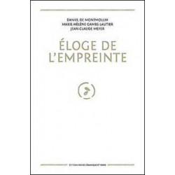 ELOGE DE L'EMPREINTE - DANIEL DE MONTMOLLIN