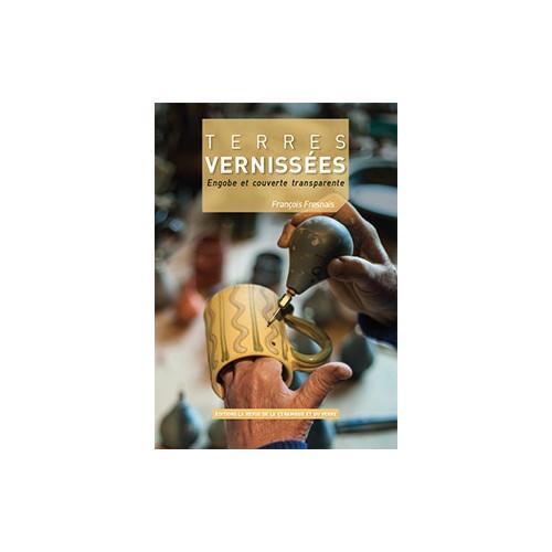 Photo TERRES VERNISSEES - ENGOBES ET COUVERTE TRANSPARENTE - achat livres-sur-l-email-ceramique en ligne avec Cigale et Fourmi