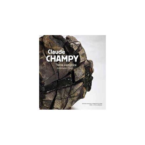 TERRE COMPLICE - CLAUDE CHAMPY - Livres sur le travail de la terre - Cigale et Fourmi