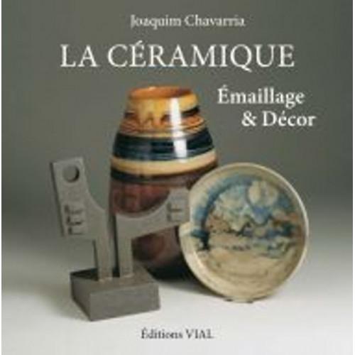 Photo LA CERAMIQUE - EMAILLAGE ET DECOR - achat livres-sur-l-email-ceramique en ligne avec Cigale et Fourmi