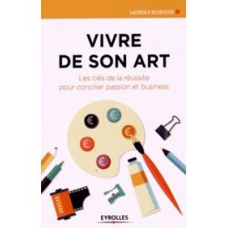 VIVRE DE SON ART - EYROLLES