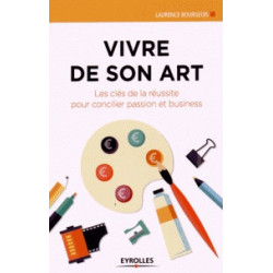 VIVRE DE SON ART - PROFESSION ARTISTE