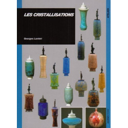 LES CRISTALLISATIONS - GEORGES LANTERI