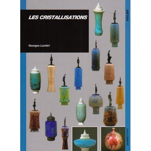 Photo LES CRISTALLISATIONS - GEORGES LANTERI - achat livres-sur-l-email-ceramique en ligne avec Cigale et Fourmi