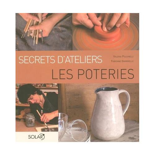 Photo LES POTERIES - SECRETS D'ATELIERS - achat livres-sur-le-travail-de-la-terre en ligne avec Cigale et Fourmi
