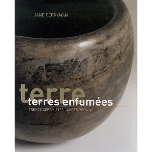 Photo TERRES ENFUMEES - ART ET TECHNIQUES - achat livres-raku en ligne avec Cigale et Fourmi