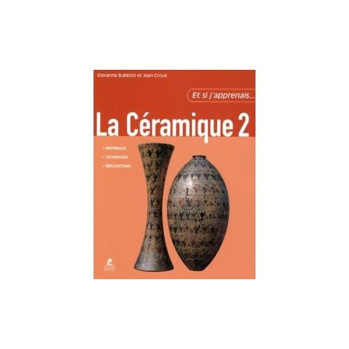 Photo ET SI J'APPRENAIS LA CERAMIQUE 2 - achat livres-sur-le-travail-de-la-terre en ligne avec Cigale et Fourmi