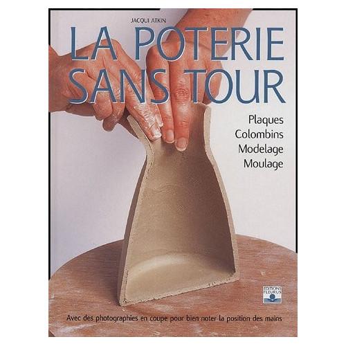 Photo LA POTERIE SANS TOUR - achat livres-sur-le-travail-de-la-terre en ligne avec Cigale et Fourmi