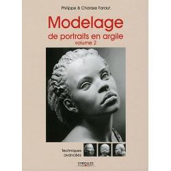 MODELAGE DE PORTRAITS EN ARGILE-vol 2