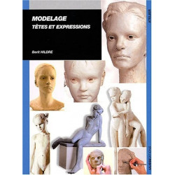 MODELAGE - TETE ET EXPRESSIONS B.HILDRE