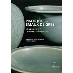 PRATIQUE DES EMAUX DE GRES - DE MONTMOLLIN