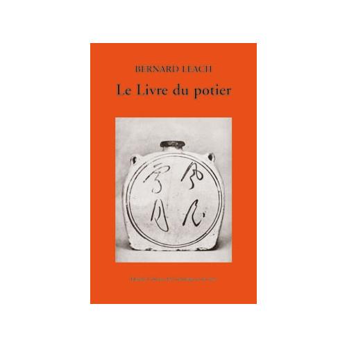 Photo LE LIVRE DU POTIER-BERNARD LEACH - achat livres-sur-le-travail-de-la-terre en ligne avec Cigale et Fourmi