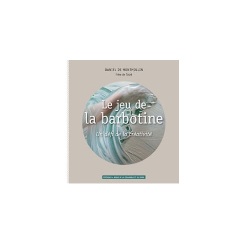 Photo LE JEU DE LA BARBOTINE - DANIEL DE MONTMOLLIN - achat livres-sur-le-travail-de-la-terre en ligne avec Cigale et Fourmi