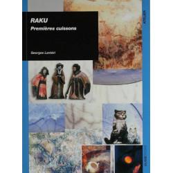 RAKU - MES PREMIERES CUISSONS
