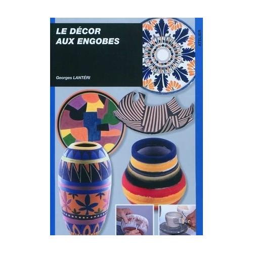 Photo LE DECOR AUX ENGOBES - GEORGES LANTERI - achat livres-sur-l-email-ceramique en ligne avec Cigale et Fourmi