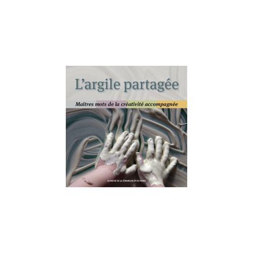 Photo L'ARGILE PARTAGEE - - achat livres-sur-le-travail-de-la-terre en ligne avec Cigale et Fourmi