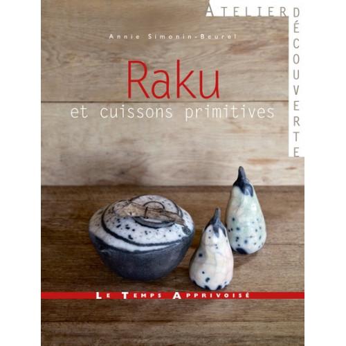 Photo RAKU ET CUISSONS PRIMITIVES - achat livres-raku en ligne avec Cigale et Fourmi